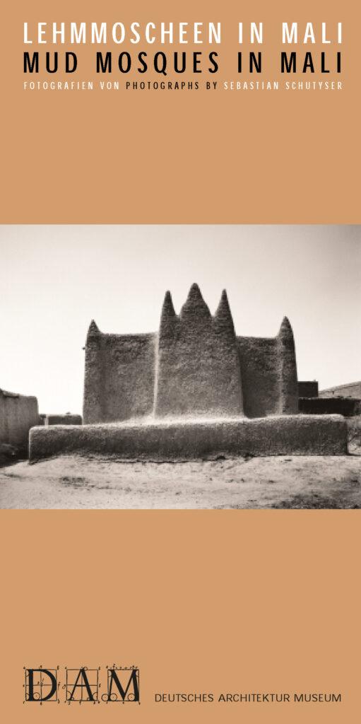 Adobe mosques in Mali exhibition at the Deutsches Architektur Museum