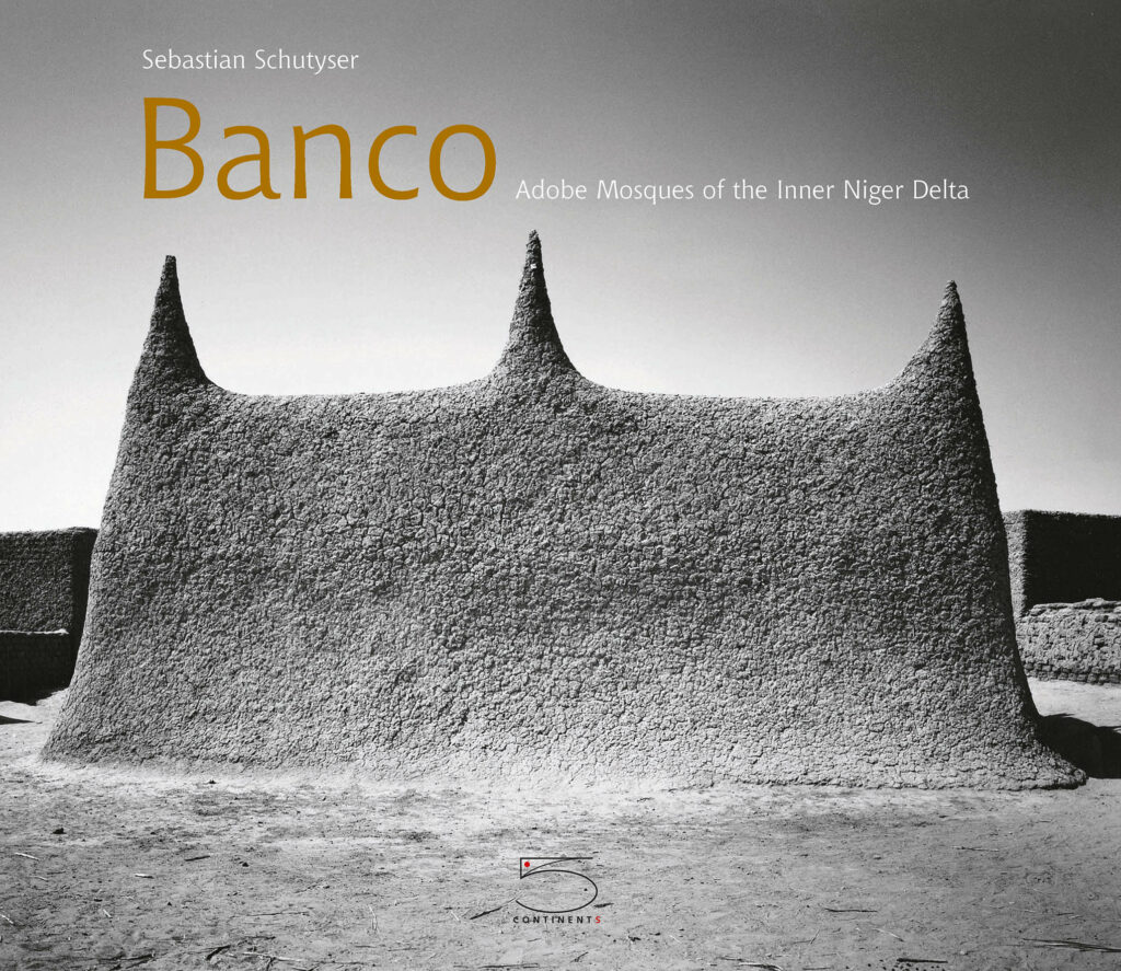 Banco, Adobe Mosques of the Inner Niger delta, 5 Continents Editions, 2003